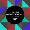 Traffic (feat. Tiësto) - Single, twoloud