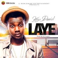 Kizz Daniel - Laye - Single