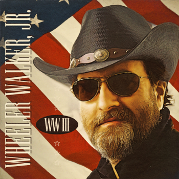 WW III Wheeler Walker Jr. album songs, reviews, credits