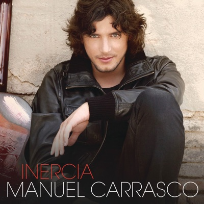 Inercia - Manuel Carrasco