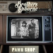 Brothers Osborne - It Ain't My Fault