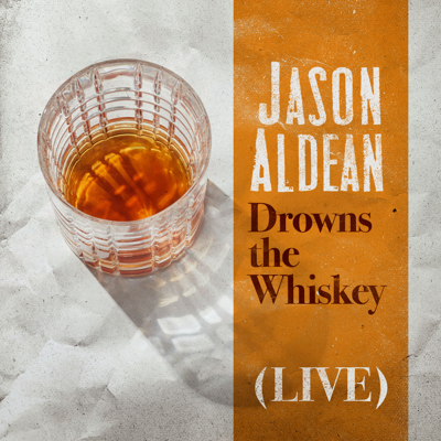 Drowns the Whiskey (Live)
