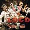 Loco feat Wisin Yandel Remix Single