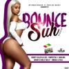 Bounce Suh Riddim