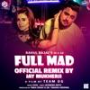 Full Mad Official Remix By Jay Mukherji - Single