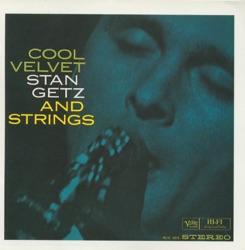 View album Cool Velvet: Stan Getz And Strings