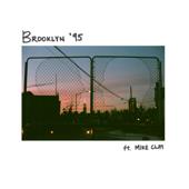 Brooklyn '95 (feat. Mike Clay)