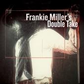 Frankie Miller - Where Do The Guilty Go?