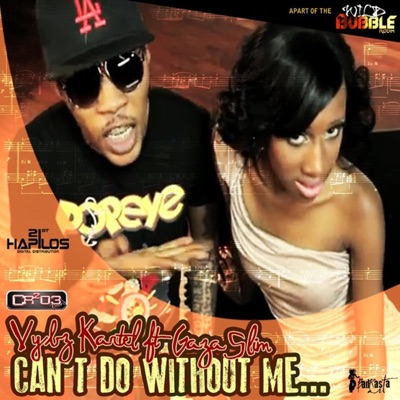 Can't Do Without Me - Single - Vybz Kartel