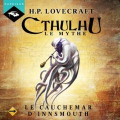 Le Cauchemar d'Innsmouth: Cthulhu 1.6
