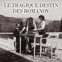 Télécharger Le tragique destin des Romanov Episode 1