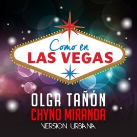 Olga Tañón & Chyno Miranda – Como en las Vegas (Versión Urbana)  [iTunes Plus AAC M4A]