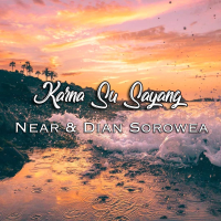 Near & Dian Sorowea - Karna Su Sayang.Mp3