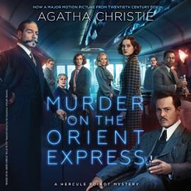 Murder on the Orient Express: A Hercule Poirot Mystery (Unabridged) audiobook