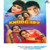 Khudgarz (Original Motion Picture Soundtrack)