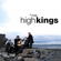 The Rocky Road to Dublin - The High Kings