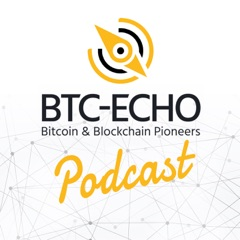 BTC-ECHO Podcast über Bitcoin & Blockchain