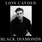 Black Diamonds - Lion Cayden