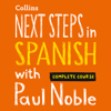 Paul Noble - Next Steps in Spanish with Paul Noble - Complete Course  artwork