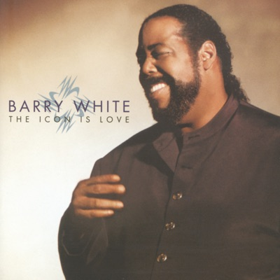 The Icon Is Love - Barry White