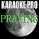 Praying (Originally Performed by Kesha) [Instrumental Version] - Karaoke Pro