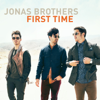 Jonas Brothers - First Time artwork