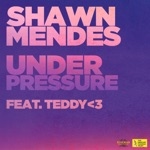 songs like Under Pressure (feat. teddy<3)