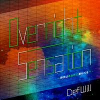 Def Will - Overnight Sensation ~時代はあなたに委ねてる~ artwork