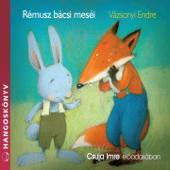 Vázsonyi Endre, Rémusz Bácsi Meséi, Vol. 1