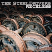 The SteelDrivers - Guitars, Whiskey, Guns and Knives