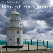 The 20 Most Relaxing Rain and Thunderstorm Sounds to Fall Asleep with (Long Audio Loops, Sleep Aid)