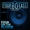 Four on the Floor - EP - Four80East