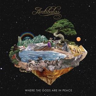 Where the Gods Are in Peace – Antibalas