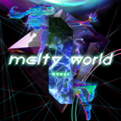 melty world