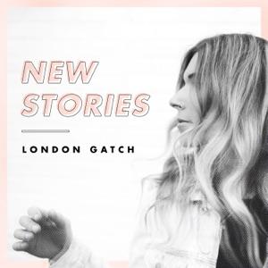 London Gatch - New Stories feat. Brandon Lake