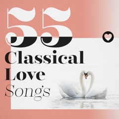 55 Classical Love Songs