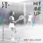 Hit Me Up-Bret Bollinger