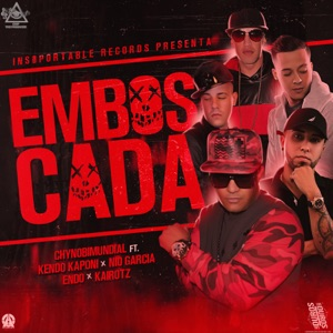 Emboscada (feat. Kendo Kaponi, Nio Garcia, Endo & Kairotz) - Single Mp3 Download