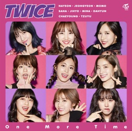 One more time ep by twice on apple music one more time ep twice stopboris Images