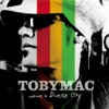 Welcome to Diverse City, TobyMac