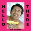 Hello There (feat. Yung Pinch) [The Remixes] - EP, Dillon Francis