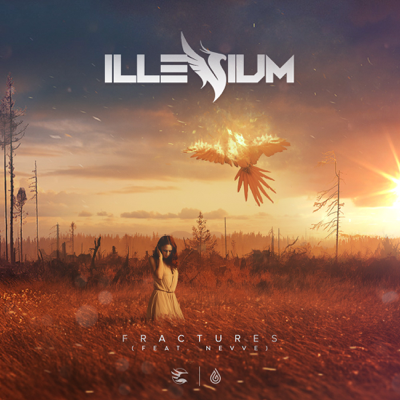 Fractures (feat. Nevve) - Illenium song