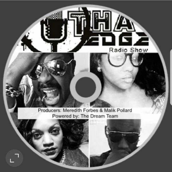 Tha Edge Radio Show