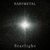BABYMETAL - Starlight artwork