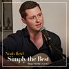 Noah Reid - Simply the Best (From