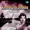 Khoobsurat Dhoka