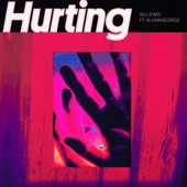 SG Lewis - Hurting (feat. AlunaGeorge)