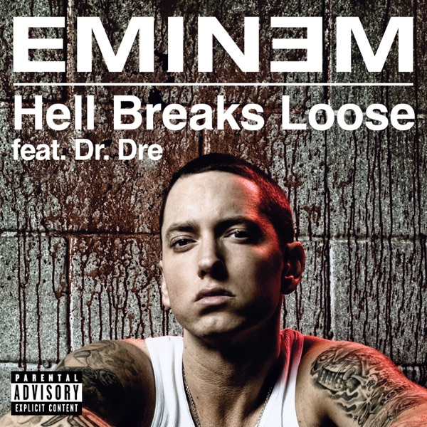Hell Breaks Loose (feat. Dr. Dre) - Single