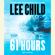 Lee Child - 61 Hours: A Jack Reacher Novel (Abridged)