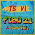 Mexico Top 10 Pop en español Songs - Te Vi - Piso 21 & Micro Tdh